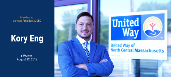 United Way of North Central Massachusetts Names Kory Eng President and CEO